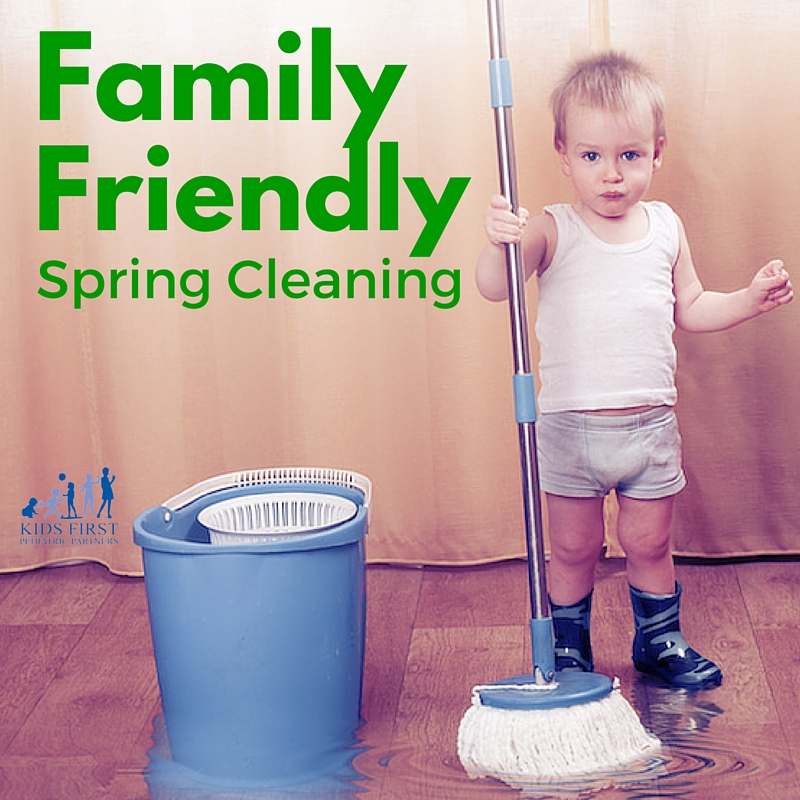 Family Friendly Spring Cleaning Kids First Pediatric Partners
